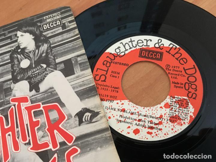 Discos de vinilo: SLAUGHTER & THE DOGS (DAME TO BLAME) SINGLE ESPAÑA 1977 NO PROMO (EPI13) - Foto 2 - 128742055
