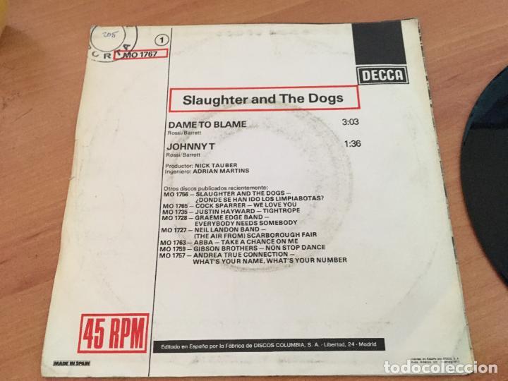 Discos de vinilo: SLAUGHTER & THE DOGS (DAME TO BLAME) SINGLE ESPAÑA 1977 NO PROMO (EPI13) - Foto 4 - 128742055