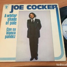 Discos de vinilo: JOE COCKER ( A WHITER SHADE OF PALE) SINGLE ESPAÑA 1978 (EPI13). Lote 128743363