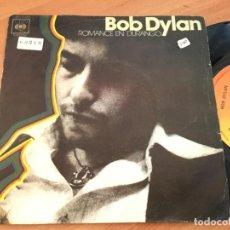 Discos de vinilo: BOB DYLAN (ROMANCE EN DURANGO ) SINGLE ESPAÑA 1977 (EPI13). Lote 128744919