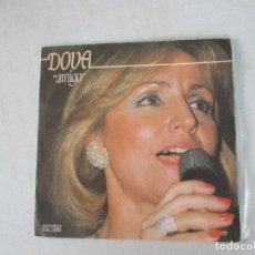 Discos de vinilo: DOVA AMIGO/ QUIERO VAL DISC 1982. Lote 128746347
