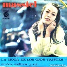 Discos de vinilo: MASSIEL / LA MOZA DE LOS OJOS TRISTES / MIRLOS, MOLINOS Y SOL (SINGLE PROMO NOVOLA 1967). Lote 128761871
