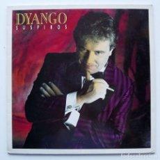 Discos de vinilo: 1989, DYANGO, SUSPIROS. Lote 128773303