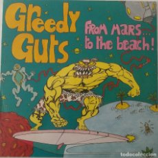 Discos de vinilo: GREEDY GUTS.FROM MARS.....TO THE BEACH !.(MUNSTER RECORDS 1995) FRANCE.. Lote 33130810