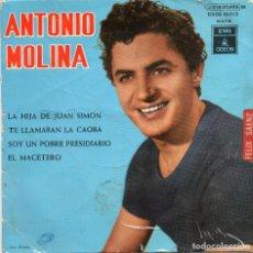 Discos de vinilo: ANTONIO MOLINA - LA HIJA DE JUAN SIMON + 3 EP.S. Lote 128791063