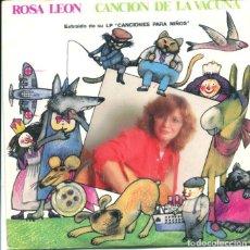 Discos de vinilo: ROSA LEON / CANCION DE LA VACUNA / LA REINA BERENGUELA (SINGLE 1983). Lote 128800971