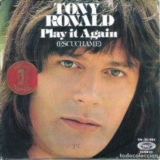Discos de vinilo: TONY RONALD / PLAY IT AGAIN / WITH LOVE FROM ME TO YOU (SINGLE 1975). Lote 128805927