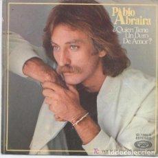 Discos de vinilo: PABLO ABRAIRA,QUIEN TIENE UN DURO DE AMOR, SINGLE MOVIEPLAY 1979. Lote 128833823