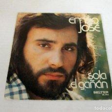 Discos de vinilo: EMILIO JOSE - SOLA + EL GAÑAN - SINGLE - BELTER 1974 SPAIN 08.444. Lote 128852255