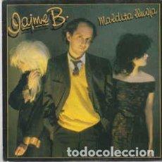 Discos de vinilo: JAIME B - MALDITA LLUVIA - 7 SINGLE - AÑO 1982. Lote 128874703