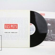 Discos de vinilo: DISCO LP DE VINILO - ELS PETS / CALLA I BALLA! - INCLUYE LIBRETO - DISCMEDI - AÑO 1991. Lote 128886451