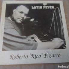 Discos de vinilo: ROBERTO RICO PIZARRO - LATIN FEVER. Lote 128915187