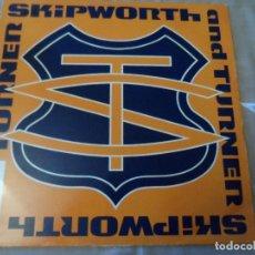 Discos de vinilo: SKIPWORTH & TURNER – I MISS IT. Lote 128915599