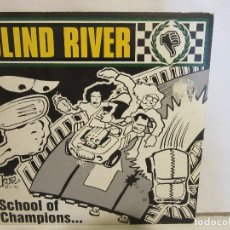 Discos de vinilo: BLIND RIVER - SCHOOL OF CHAMPIONS - PUNK - 1996 - EP - SPAIN - EX+/EX+. Lote 128926259