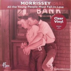 Discos de vinilo: MORRISSEY ALL THE YOUNG PEOPLE MUST FALL IN LOVE - SINGLE PRECINTADO 7'' VINILO 2018 (THE SMITHS). Lote 128928199