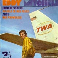 Discos de vinilo: EDDY MITCHEL CHACUN POUR SOI EP EDITADO EN ESPAÑA 1967. Lote 128951715