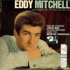 Discos de vinilo: EDDY MITCHELL PAS DE CHANCE EP EDITADO EN ESPAÑA 1964. Lote 128951871