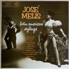 Discos de vinilo: JOSÉ MELIS – LATIN AMERICAN STYLINGS - LP US 1956 - MERCURY MG 20127. Lote 128971223