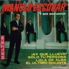 Discos de vinilo: MANOLO ESCOBAR Y SUS GUITARRAS. AY QUE LLUEVE. BELTER 51.042. Lote 128977211
