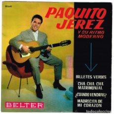 Discos de vinilo: PAQUITO JEREZ Y SU RITMO MODERNO. BILLETES VERDES. BELTER 50.641. Lote 128979931