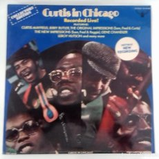Discos de vinilo: CURTIS MAYFIELD - CURTIS IN CHICAGO - RECORDED LIVE! LP ED. ESPAÑOLA 1974. Lote 128982763