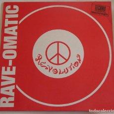 Discos de vinilo: RAVE-OMATIC REVOLUTION - MAXI BLANCO Y NEGRO 1992. Lote 288291208