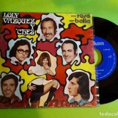 Discos de vinilo: LOLY VÁZQUEZ Y CHES - BELLA + ROSA - RARO . Lote 129001783