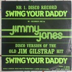 Discos de vinilo: JIMMY JONES MUSIC MASTER SINGLE SWING YOUR DADDY 1975 SINGLE VINILO STEREO 45 R.P.M. Lote 129003991