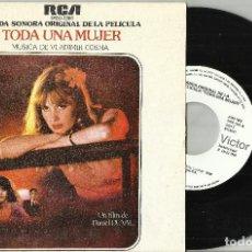 Discos de vinilo: TODA UNA MUJER B.S.O. VLADIMIR COSMA LA DEROBADE / LE MANIAQUE SINGLE PROMOCIONAL ESPAÑA 1979. Lote 129010423