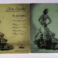 Discos de vinilo: PILAR LÓPEZ - ARTE ESPAÑOL (2 EP'S) LA VOZ DE SU AMO - BAILE FLAMENCO / DANZA -. Lote 129018283