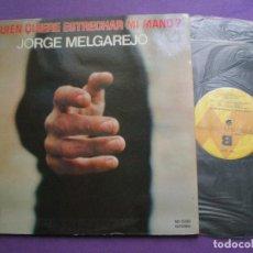 Discos de vinilo: JORGE MELGAREJO -¿QUIEN QIERE ESTRECHAR...?- LP NEVADA 1978// FOLK PROTESTA CON GRUPO PROG MALASAÑA . Lote 129026507