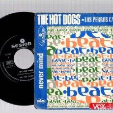 Vinyl-Schallplatten - SINGLE THE HOT DOGS. NEVER MIND. HOT DOGS SHAKE. SESION. AÑO 1967 - 129060239