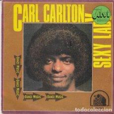 Discos de vinilo: CARL CARLTON - SEXY LADY - SINGLE ESPAÑOL DE VINILO FUNK SOUL DISCO. Lote 129066823