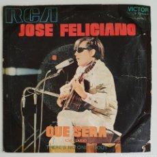 Discos de vinilo: SINGLE JOSÉ FELICIANO QUE SERÁ. Lote 129069915