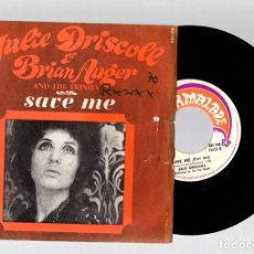 Discos de vinilo: SINGLE JULIE DRISCOLL & BRIAN AUGER WITH THE TRINITY. SAVE ME. MARMALADE. FRANCE. Lote 139419289