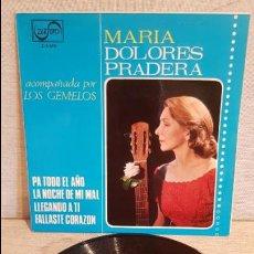 Discos de vinilo: MARIA DOLORES PRADERA CON LOS GEMELOS / PA TODO EL AÑO / EP - ZAFIRO-1965 / MBC. ***/***. Lote 129093651