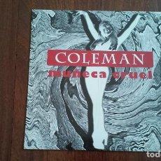 Discos de vinilo: COLEMAN-MUÑECA CRUEL.MAXI. Lote 129094247