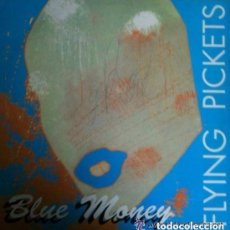 Discos de vinilo: FLYING PICKETS ( BLUE MONEY ) LP SPAIN 1991. Lote 129136779
