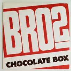 Discos de vinilo: SINGLE BROSS CHOCOLATE BOX. Lote 129148831