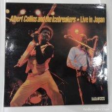 Discos de vinilo: ALBERT COLLINS & THE ICEBREAKERS - LIVE IN JAPAN - LP - ED ESPAÑOLA 1984. Lote 129163063