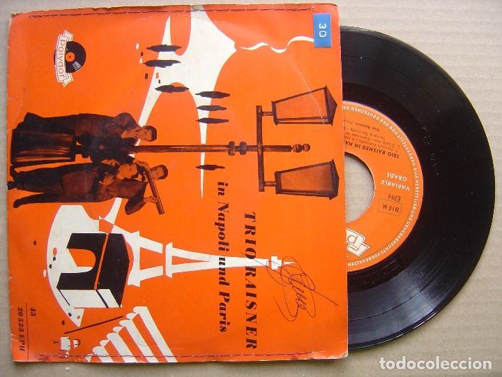 TRIO RAISNER - IN NAPOLI UND PARIS - EP ALEMAN 1956 - POLYDOR (Música - Discos de Vinilo - EPs - Pop - Rock Extranjero de los 50 y 60)