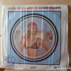 Discos de vinilo: EXITOS DE LOS AÑOS 70 -ROGER WILLIAMS ,SU PIANO Y ORQUESTA . Lote 129188347