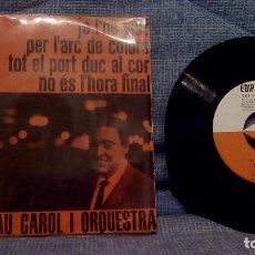 Discos de vinilo: GRAU CAROL I ORQUESTRA - JO L'HE VIST + 3 - EDIPHONE SERIE ESPECIAL DE EDIGSA C.M. Nº 5 AÑO 1962 EX. Lote 129197971