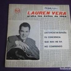Discos de vinilo: LAUREN VERA EP RCA PROMO 1962 - LAS CHICAS DE ESPAÑA/ TU CONCIENCIA +2 CANCION LIGERA - . Lote 129231203