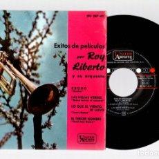 Discos de vinilo: SINGLE EXITOS DE PELICULAS POR ROY LIBERTO Y SU ORQUESTA. UNITED ARTISTS, AÑO 1961. Lote 129234759