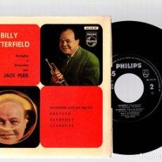 Discos de vinilo: SINGLE BILLY BUTTERFIELD. PHILIPS, AÑO 1962. Lote 129235167