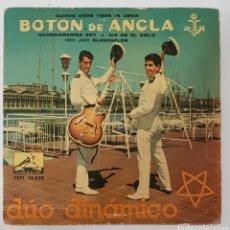 Discos de vinilo: SINGLE DUI DINÁMICO BOTON DE ANCLA. Lote 129288660