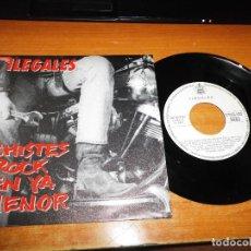 Discos de vinilo: ILEGALES CHISTES ROCK EN YA MENOR SINGLE VINILO PROMO DEL AÑO 1990 MISMO TEMA EN A Y B. Lote 129291391