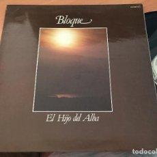 Discos de vinilo: BLOQUE (EL HIJO DEL ALBA) LP ESPAÑA 1980 PROMO GAT. CHAPA DISCOS (VIN-A7). Lote 129298043