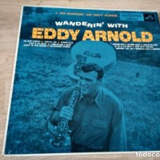 Discos de vinilo: LP EDDY ARNOLD - WANDERIN'. Lote 129300751
